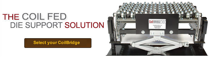 Coilbridge Conveyor - THE Coil Fed Die Support Solution